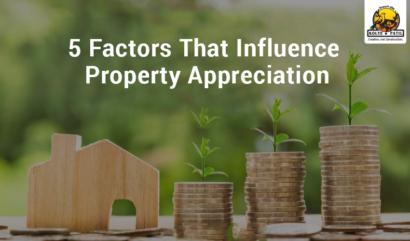 5 Factors That Influence Property Appreciation