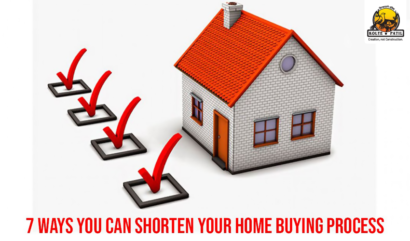 7 Ways You Can Shorten Your Home Buying Process