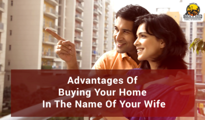 Advantages Of Buying Your Home In The Name Of Your Wife