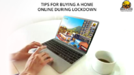 5 Handy Tips For Buying A Home Online Amidst Lockdown