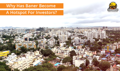 Why Has Baner Become A Hotspot For Investors?