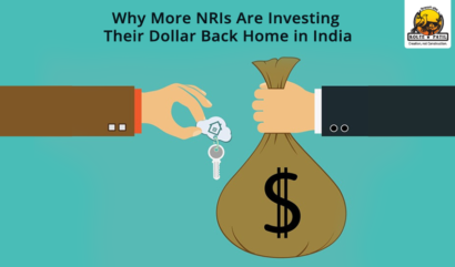 Why More NRIs Are Investing Their Dollar Back Home In India?