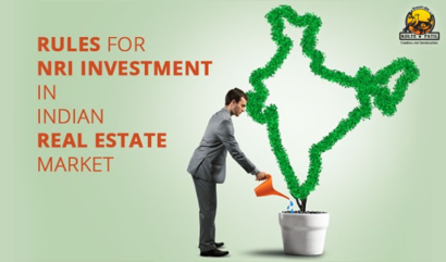 Rules For NRI Investment In The Indian Real Estate