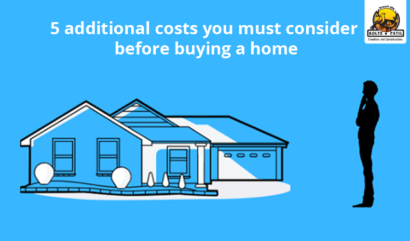 5 Additional Costs You Must Consider Before Buying A Home
