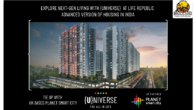 Explore Next-Gen Living with {UNIVERSE} at Life Republic - Advanced Version of Housing in India