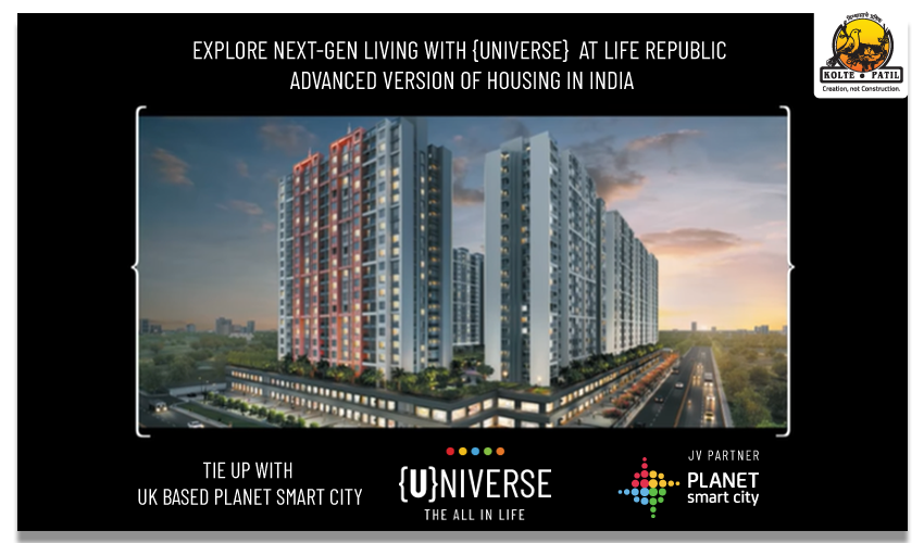 Explore Next-Gen Living with {UNIVERSE} at Life Republic – Advanced Version of Housing in India