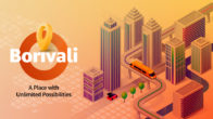 Borivali - A Place with Unlimited Possibilities