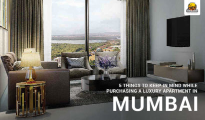 5 Things to Keep in Mind While Purchasing a Luxury Apartment in Mumbai